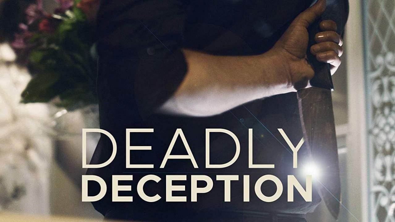 Watch Deadly Deception full season online free - Soap2dayhd.com