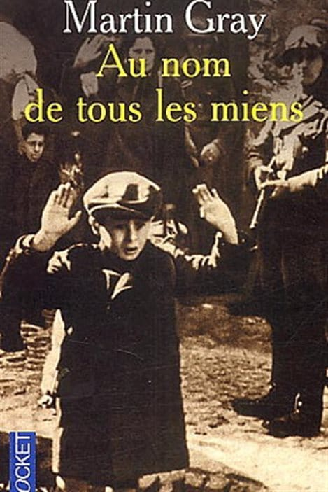 Au Nom De Tous Les Miens Film : miens, Martin, Gray,, Survivant, L'holocauste,, Confie, Auteure, Québécoise, Radio-Canada.ca