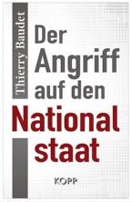 Der Angriff auf den Nationalstaat