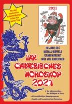 Ihr Chinesisches Horoskop 2021