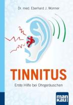 Tinnitus - Erste Hilfe bei Ohrgeräuschen