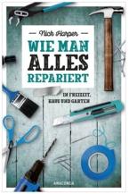 Wie man alles repariert