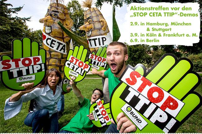 STOP CETA TTIP - BUND-Aktionstreffen in Berlin, Frankfurt, Hamburg, Köln, München, Stuttgart