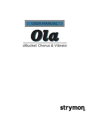 Strymon Ola Chorus Vibratopedal