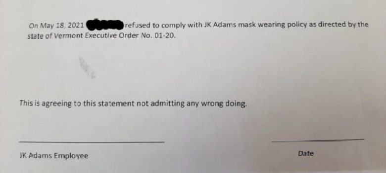 Predated May, 18, 2021 Termination form issued by JK Adams CEO Daniel Isaac in Dorset, VT, given to Karen Skau when she returned to work, implying she was being fired for refusing to comply with the company mask policy. (Photo courtesy of Karen Skau)