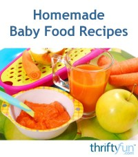 Homemade Baby Food Recipes | ThriftyFun