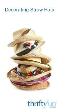 Decorating Straw Hats | ThriftyFun