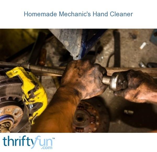 Homemade Mechanics Hand Cleaner  ThriftyFun