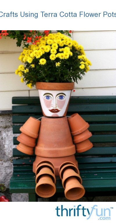 Crafts Using Terra Cotta Flower Pots  ThriftyFun