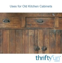 Uses for Old Kitchen Cabinets | ThriftyFun