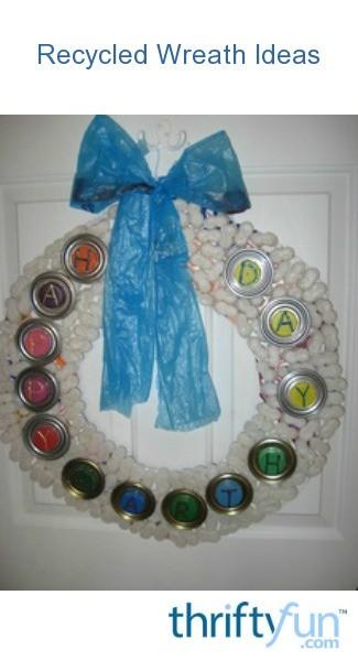 Recycled Wreath Ideas  ThriftyFun