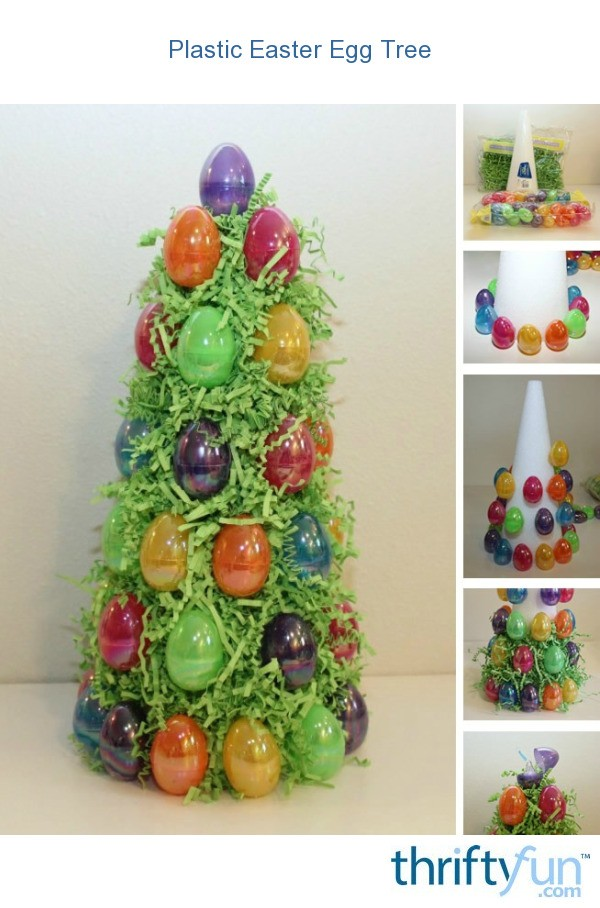 Plastic Easter Egg Tree  ThriftyFun