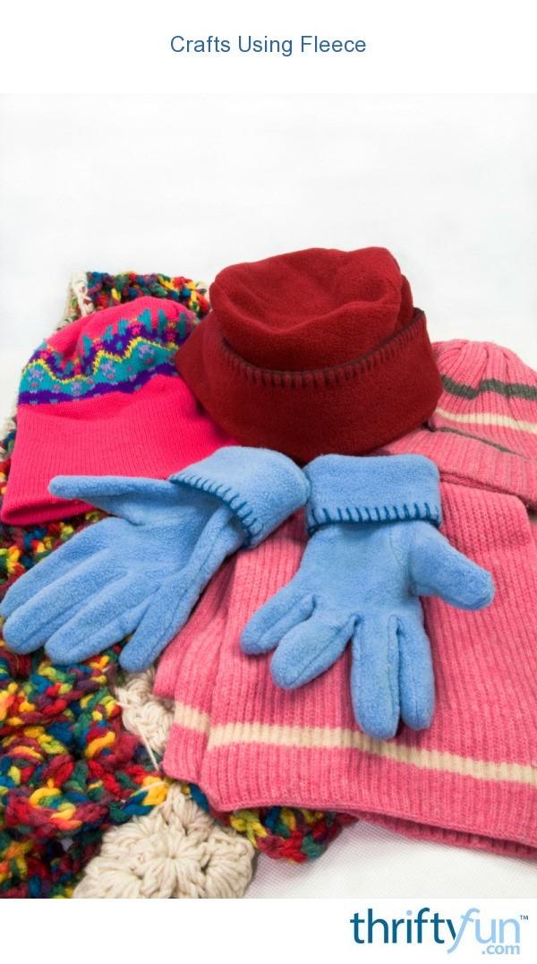 Crafts Using Fleece ThriftyFun