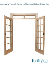 Inexpensive French Doors to Replace Sliding Glass Door ...