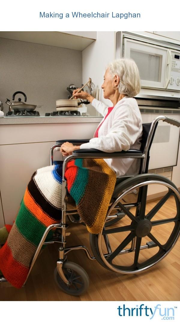 Making a Wheelchair Lapghan  ThriftyFun