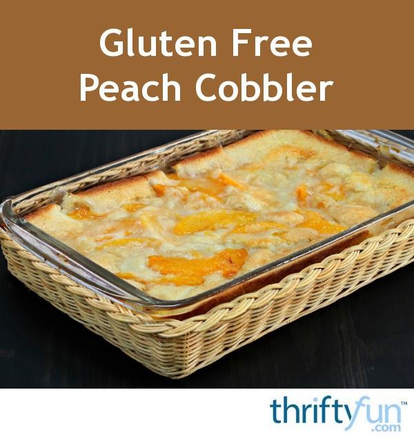 Gluten Free Peach Cobbler Recipes | ThriftyFun