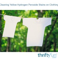 Cleaning Yellow Hydrogen Peroxide Stains on Clothing ...