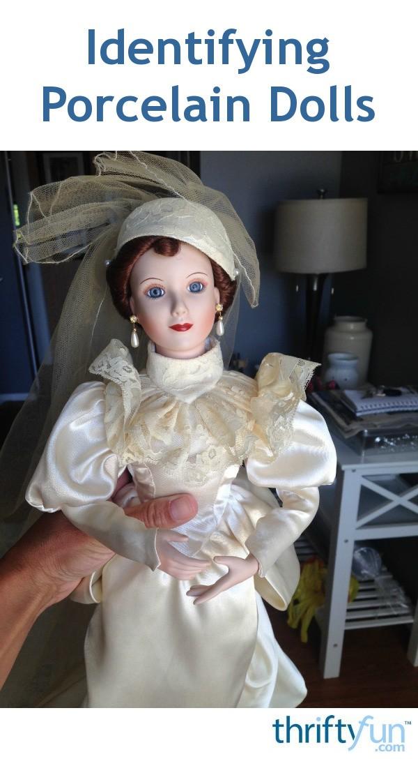 Identifying Porcelain Dolls  ThriftyFun