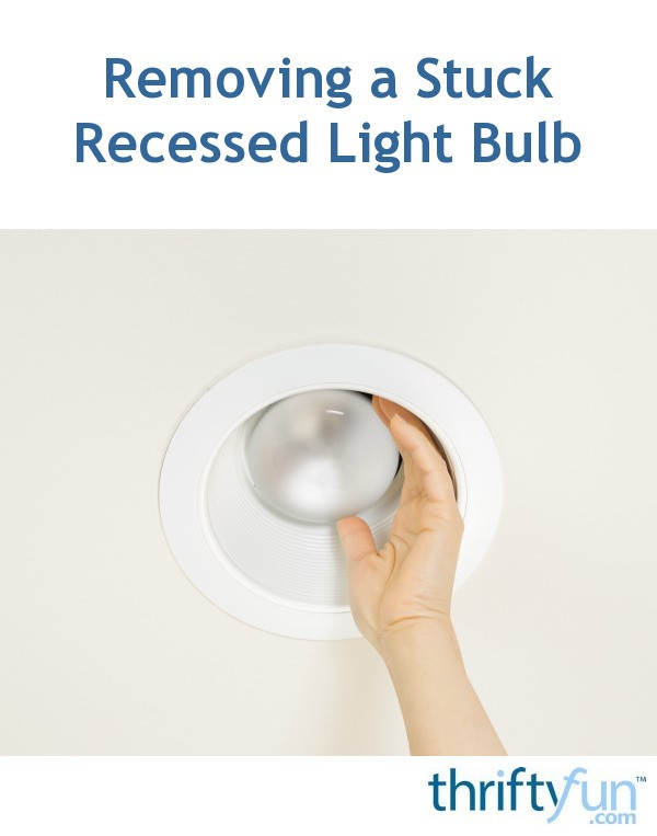 Remove Recessed Light Bulb
