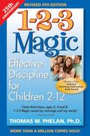 Paperback 1-2-3 Magic : Effective Discipline for Children 2-12 Book