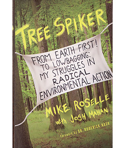 Q+A: Environmental Activist Mike Roselle