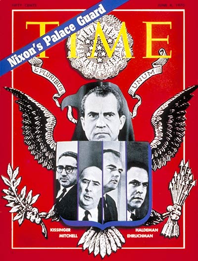 TIME Magazine Cover Nixons Palace Guard  June 8 1970