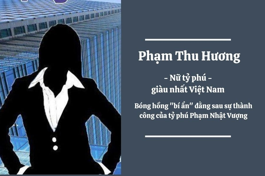 Phạm Thu Hương là ai – Tiểu sử và sự nghiệp nữ phó chủ tịch Vingroup - Ảnh 1