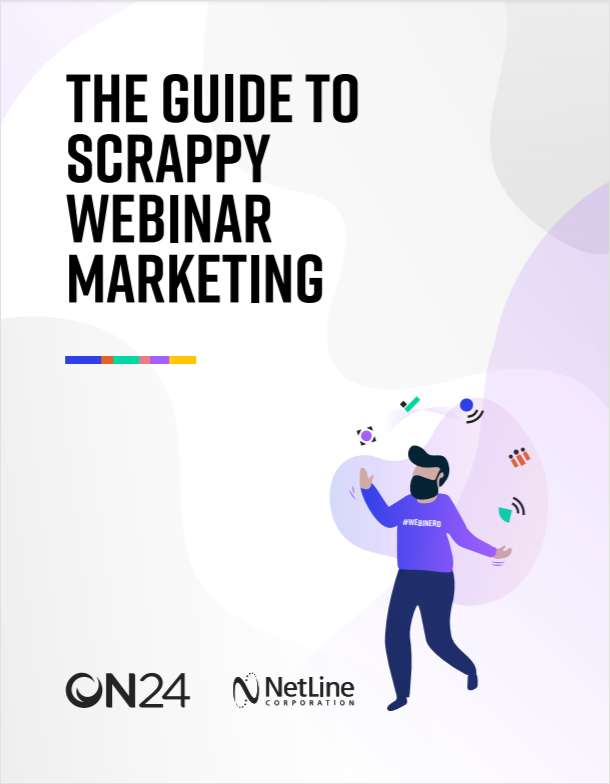 Guide to Scrappy Webinar Marketing