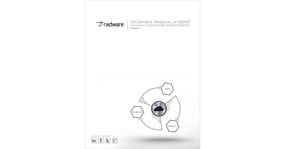 On-Demand, Always On, or Hybrid?, Free Radware White Paper