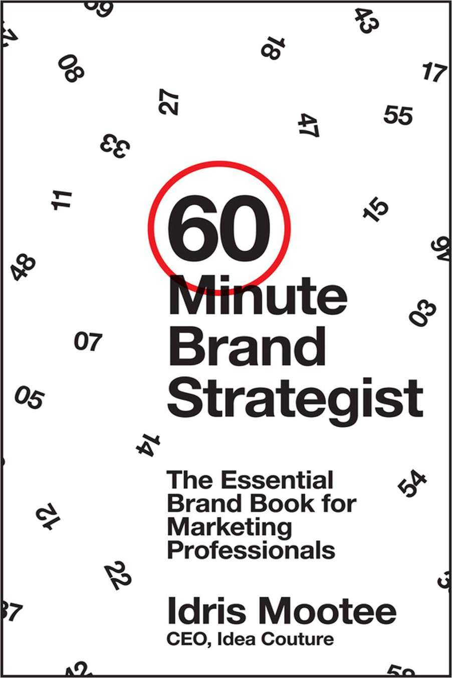 60-Minute Brand Strategist: The Essential Brand Book for