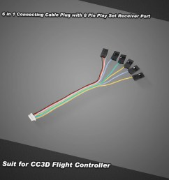 6 in 1 connecting cable plug with 8 pin play set receiver port for cc3d flight controller [ 1000 x 1000 Pixel ]