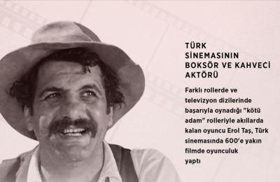 Türk sinemasının boksör ve kahveci aktörü: Erol Taş