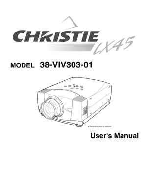 Christie Digital Systems Lx45 Model 38-viv303-01 Users Manual
