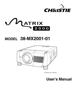 Christie Digital Systems Matrix 2500 Model 38-mx2001-01