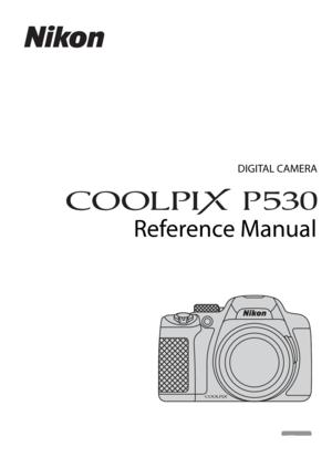 Nikon Camera Coolpix P530 Reference Manual