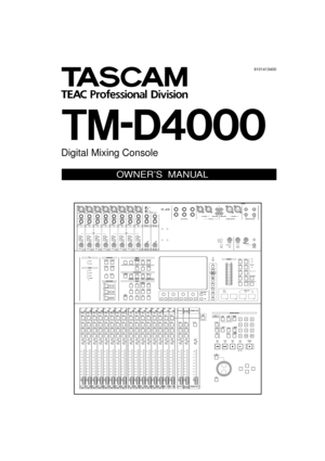 Tascam Digital Mixing Console TM-D4000 Owners Manual