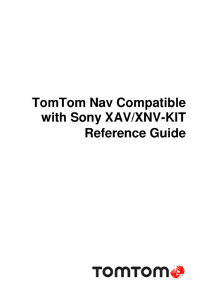 TomTom Nav Compatible With Sony Xav Xnv Kit Reference Guide