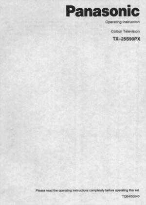 Panasonic Television Tx 25s90 Operating Instructions