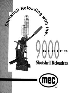 Mec Shotshell Reloader 9000 Instructions Manual