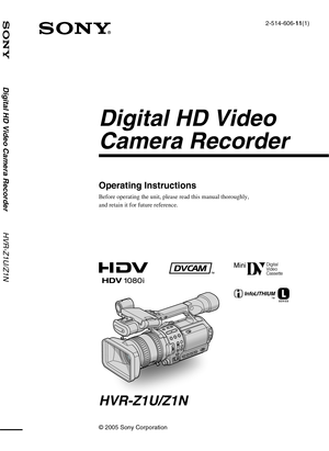 Sony Digital HD Video Camera Recorder HVR-Z1U/Z1N