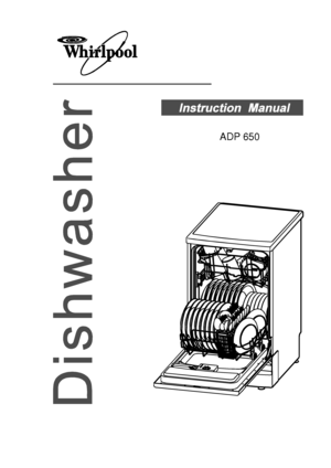 Whirlpool Adp 650 Wh Instruction Manual