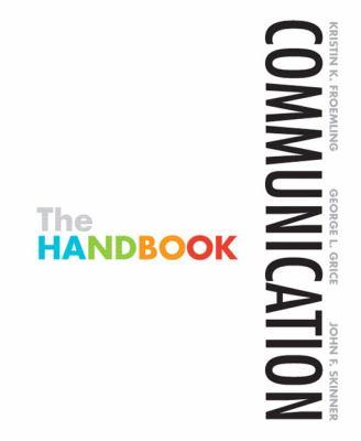 Communication: The Handbook (MyCommunicationLab Series) 1