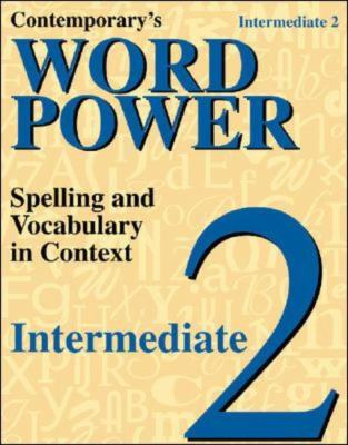Contemporary's Word Power Intermediate 2  Spelling And