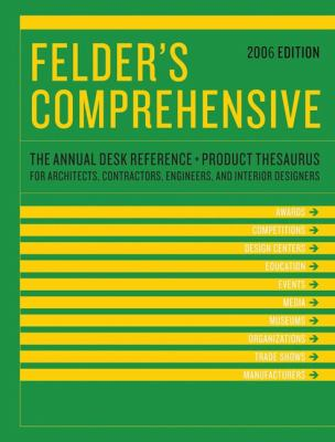 Felders Comprehensive 2006 The Annual Desk Reference And