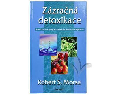 Zázračná detoxikace (Dr. Robert S. Morse) (z1652) od www.prozdravi.cz