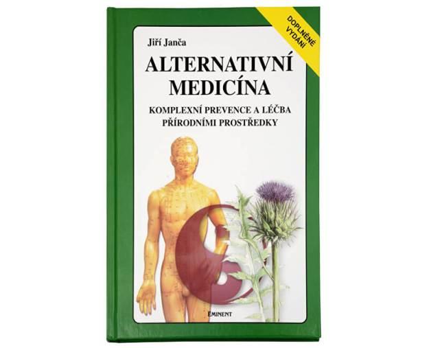 Alternativní medicína (Ing. Jiří Janča, CSc.) (z1030) od www.prozdravi.cz