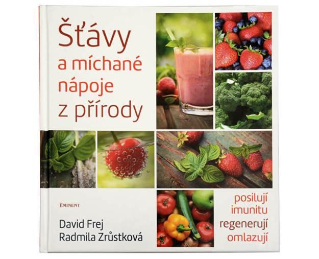 Šťávy a míchané nápoje z přírody (MUDr. David Frej, Radmila Zrůstková) (z43113) od www.prozdravi.cz
