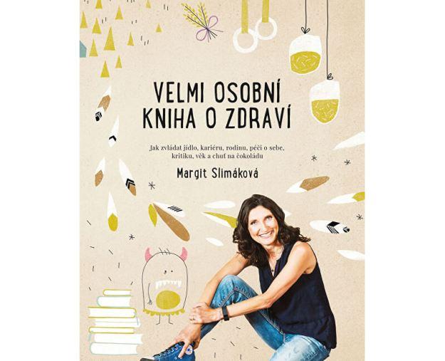 Velmi osobní kniha o zdraví (Margit Slimáková) (z54491) od www.prozdravi.cz