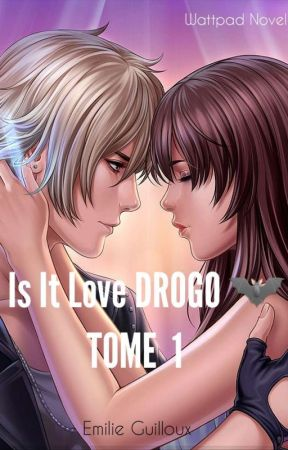 Livre Is It Love Drogo : livre, drogo, DROGO, |TOME, Chapitre, Wattpad