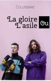 lyrics La Gloire Ou L'asile by Columbine
